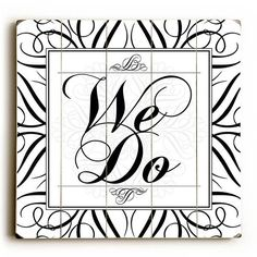 We Do Wood Sign