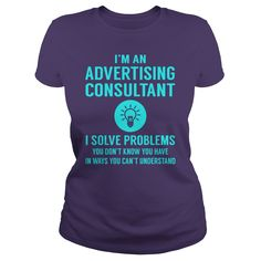 Advertising Consultant I Solve Problem Job Title Shirts #gift #ideas #Popular #Everything #Videos #Shop #Animals #pets #Architecture #Art #Cars #motorcycles #Celebrities #DIY #crafts #Design #Education #Entertainment #Food #drink #Gardening #Geek #Hair #beauty #Health #fitness #History #Holidays #events #Home decor #Humor #Illustrations #posters #Kids #parenting #Men #Outdoors #Photography #Products #Quotes #Science #nature #Sports #Tattoos #Technology #Travel #Weddings #Women