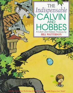 The Indispensable Calvin and Hobbes, Bill Watterson
