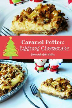 Caramel Bottom Eggnog Cheesecake from Bottom Left of the Mitten #christmas #eggnog