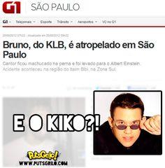 OMG! Bruno do KLB foi Atropelado! #EoKiko?!