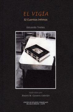 De la mano de Eduardo Trelles e ilustrado por Álvaro M. Cavero Cebrián nos llega Treinta y dos cuentos ínfimos, caracterizados por su brevedad, intimidad, refinado sentido del humor y la ironía. Imágenes poéticas, el transcurso de la vida cotidiana, disparidad de tiempos y espacio.