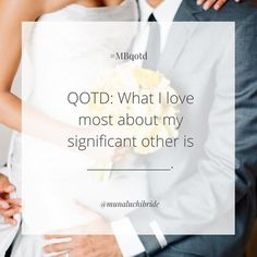 QOTD: What I love most about my significant other is _____________. Photo @elizabethmessina  #MBQOTD #QOTD #munaluchi #munaluchibride # love #weddings