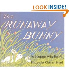Amazon.com: The Runaway Bunny (9780060775827): Margaret Wise Brown, Clement Hurd: Books