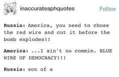 America no--> XD America you're awesome, but...I don't think politics has to do with bombs