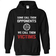 Call them Victims - Volleyball - #personalized hoodies #earl sweatshirt hoodie. ORDER HERE => https://www.sunfrog.com/Sports/Call-them-Victims--Volleyball-6731-Black-32594864-Hoodie.html?60505
