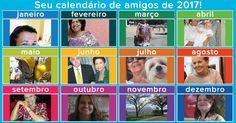 Seu calendário de amigos de 2017!