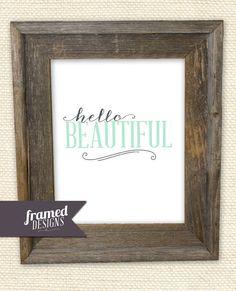 Hello Beautiful print  MINT  Instant Digital by FRAMEDdesignsSHOP, $6.00