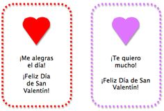 Spanish valentines. Sweet Spanish Phrases. May use for lunch notes.  Tarjetas / Notas para los niños. Feliz Día de San Valentín. Notitas Para la Lonchera Gratis.