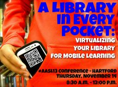 A Library in Every Pocket: Virtualizing Your Library for Mobile Learning by The Daring Librarian, via Flickr