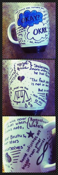 The Fault in our Stars DIY Mug...design with sharpie then bake at 350 degrees for 30 minutes #TFIOS
