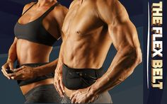 Flex Belt will help you tone your stomach.