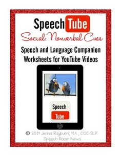 Speech Tube Social: Nonverbal Cues.   YouTube Speech & Language. Using youtube videos to teach Nonverbal Cues and Body Language. From Jenna at TheSpeechRoomNews.com