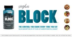 The Control You Crave Every Time You Eat Block Absorption up to 48% of Carbs and Sugars - See more at: https://backoffice.plexusworldwide.com/karendionne/media/shareable-media-block.html#sthash.FesdqxQD.dpuf
