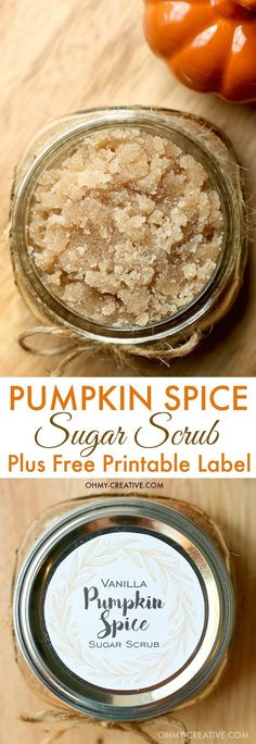 The aroma of this all natural Vanilla Pumpkin Spice Sugar Scrub is simply amazing! This DIY sugar scrub is easy to make as we crave all things pumpkin spice for fall! It makes a great gift for friends, teachers...and yourself as the weather turns cooler. Included is a Free Sugar Scrub Printable Label! Enjoy! http://OHMY-CREATIVE.COM