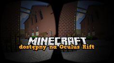 Minecraft VR dostępny na Oculus Rift