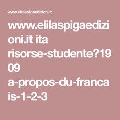 www.elilaspigaedizioni.it ita risorse-studente?1909 a-propos-du-francais-1-2-3