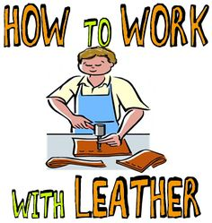How to Work with Leather : Leatherworking Techniques for Kids Working with…