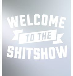 shitshow decal