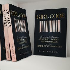 So excited to read this book #GirlCode< Unlocking the Secrets to Success, Sanity, and Happiness for the Female Entrepreneur Paperback – August 14, 2015 by Cara Alwill Leyba (Author) 11 customer reviews #1 New Releasein Self-Esteem