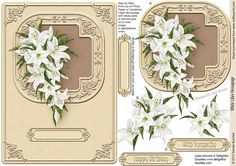 White Lilies Decoupage on Craftsuprint designed by Sandie Burchell - Beautiful White Lilies Decoupage on a Beige Background with ornate corners. Sentiments include: Happy Birthday, With Sympathy or Blank for your own peel-off lettering or stamp. Please take a look at my other designs by clicking on my name. - Now available for download!