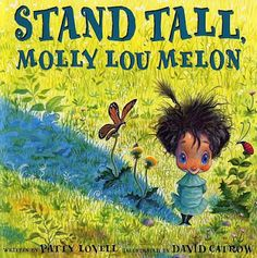 """""""Stand Tall, Molly Lou Melon."""" Normally, I read this book at the beginning of the year to kickstart the conversation about how we are all different and unique."""