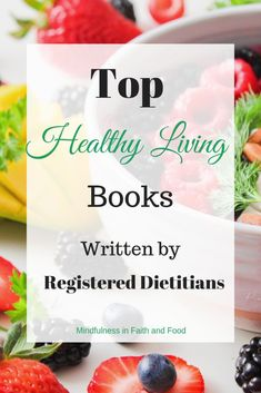 Healthy living and healthy eating books by registered dietitians: From mindful eating and meal planning, to recipes nutrition tips, these health and wellness books have you covered - Healthy Life Style Tips Proper Nutrition, Nutrition Plans, Health And Nutrition, Health Tips, Health And Wellness, Nutrition Guide, Smart Nutrition, Nutrition Classes, Nutrition Shakes