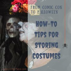 From Comic Con to Halloween: How-To Tips for Storing Costumes