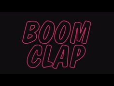 "Charli XCX - Boom Clap [Official Lyric Video] [TFIOS] FIOS movie the soundtrack's first single, Charli XCX's ""Boom Clap,"" uses boom bap production to reflect the buzzy energy created by Hazel and Augustus"