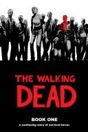 The walking dead: a continuing story of survival horror. Book 1 / Graphic Novels PN6728.W35 K57 2006