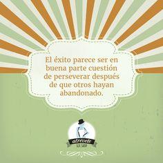 Persevera hasta alcanzar lo que buscas... #Motivación #Sevilla