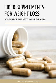 Discover the best fiber supplements for weight loss.