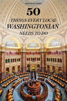 The Ultimate D.C. Bucket List | Washingtonian