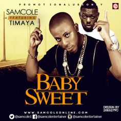 http://ift.tt/2hGjEjL http://ift.tt/2mMj6hO  New Music: Samcole ft. Timaya  Baby Sweet. The Effamelodosa Entertainment act Samcole is here with new jam titled Baby Sweet featuring Timaya who killed the beat. This song will definitely be on playlist and on repeat.DOWNLOAD HERE