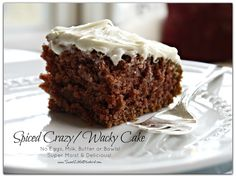 Spiced Crazy/Wacky Cake (also know as Depression Cake) No Eggs, Milk, Butter or Bowls!  Super Moist & Good!