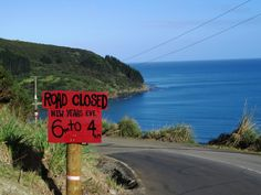 Local's warning for New Years Eve 2013 on top of Shipwreck Bay hill.