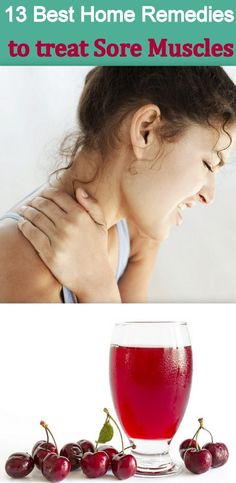 13 Best Home Remedies for Treating Sore Muscles http://www.feminiya.com/13-best-home-remedies-for-treating-sore-muscles/