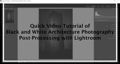 Creating a black and white fine art architecture photography is a really hard and long process. But its not always the case. This is a quick video tutorial of black and white architecture photography post-processing with Lightroom.