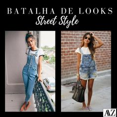 BATALHA DE LOOKS  MACACÃO X JARDINEIRA Looks Street Style, Overall Shorts, Overalls, Women, Fashion, Bib Overalls, Battle, Style, Moda