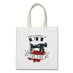 DIY or Die Sewing Machine Canvas Bag - it's funny because it's not DIY -