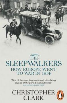 Download The Sleepwalkers: How Europe Went to War in 1914 eBook Free -