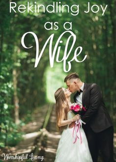Do you remember how it felt to be a new wife?Has the joy in being a wife left along the way?Here are some ways to rekindle joy as a wife!