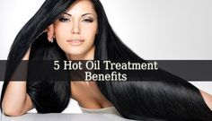These are only 5 Hot Oil Treatment Benefits. It offers strength and shining to your hair. Try a hot oil treatment and find out the other benefits yourself.