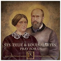St. Louis Martin & St. Zelie Martin had a holy family life that fostered faith and love in their daughters