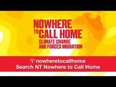 Nowhere to Call Home is an exhibition of portraits of climate refugees, projected .