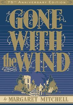 "Gone With The Wind - ""You should be kissed and often, by someone who knows how."" - table quotes"