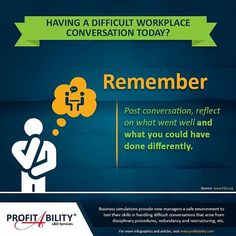 #ProTip: Having a difficult workplace conversation today?  #businesssimulations provide new #managers a safe environment to test their skills in handling difficult conversations. #ProfitAbility #uktrainingcompany www.profitability.com #learningdevelopment #learnbydoing #learndev #trainingcompany #businesstraining #business #infographic