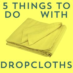 Drop Everything! 5 Clever Ways to Use Drop Cloths Diy And Crafts Sewing, Arts And Crafts Projects, Diy Projects To Try, Fun Crafts, Painted Rug, Painted Furniture, Drop Cloth Projects, Canvas Drop Cloths, Tracy Anderson