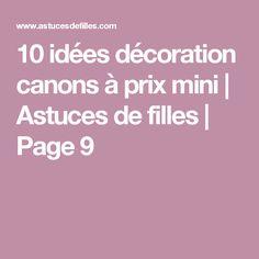 10 idées décoration canons à prix mini | Astuces de filles | Page 9