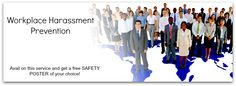 Avail on our Workplace Harassment Prevention Training and Get A Free Safety Poster!